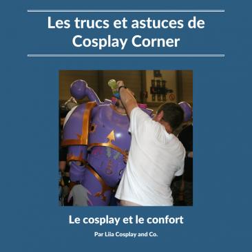 Le cosplay et le confort